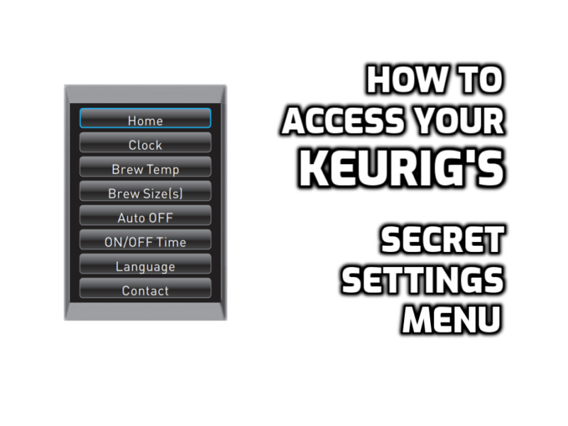keurig brewer menu settings secret