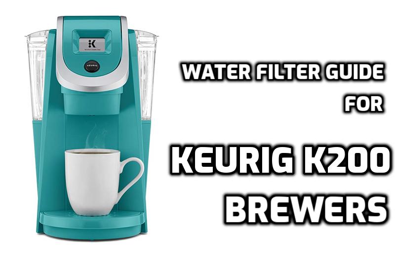 Water filter guide for keurig k250 k200 brewers