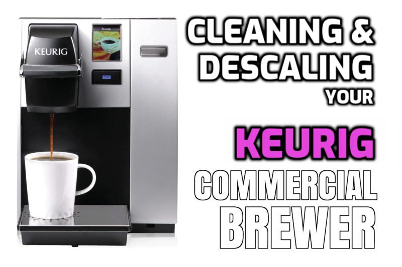 Clean Descaling Keurig K150 B150 B155 K155 B150P K150P Brewer
