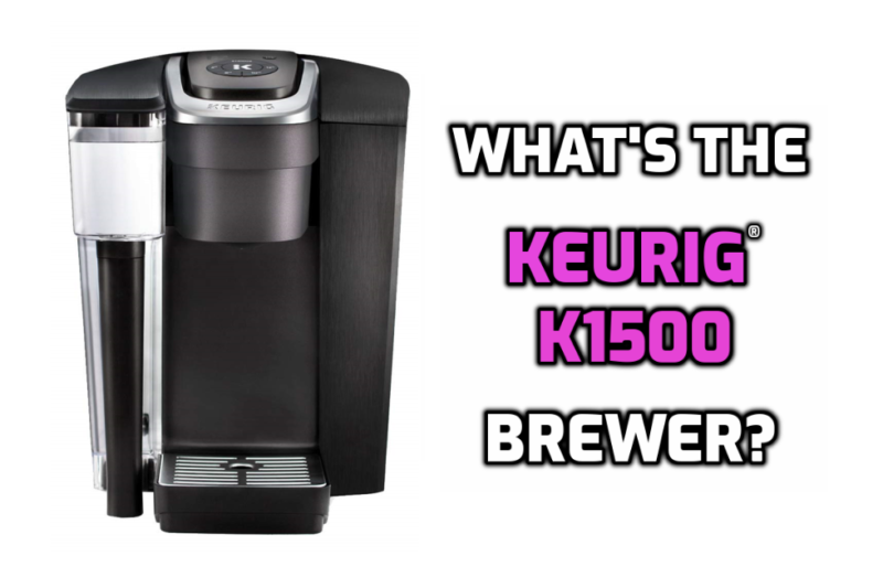 keurig k1500 brewer